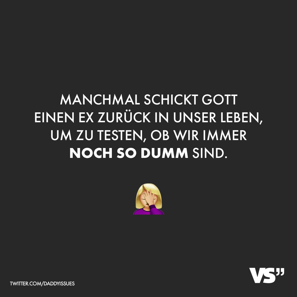 spruch-ex-dumm - VISUAL STATEMENTS®